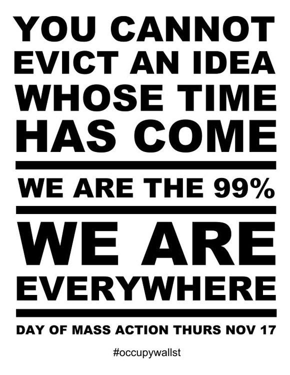"""You cannot evict and idea whose time has come"""