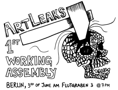 1st ArtLeaks Working Assembly, Berlin 2012