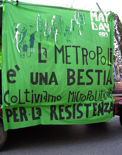 Milano, EuroMayday 2004: The metropolis is a beast, let's cultivate micropolitics for resistance