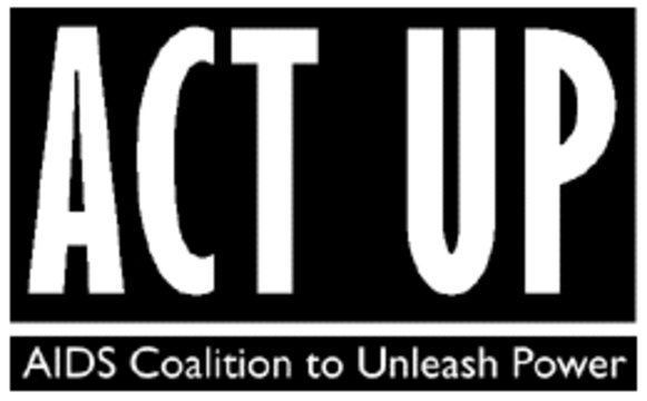 ACT UP (AIDS Coalition To Unleash Power)