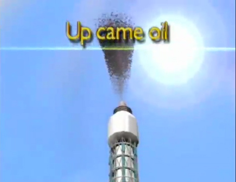 Up Came Oil!