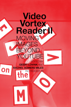 Video Vortex Reader II