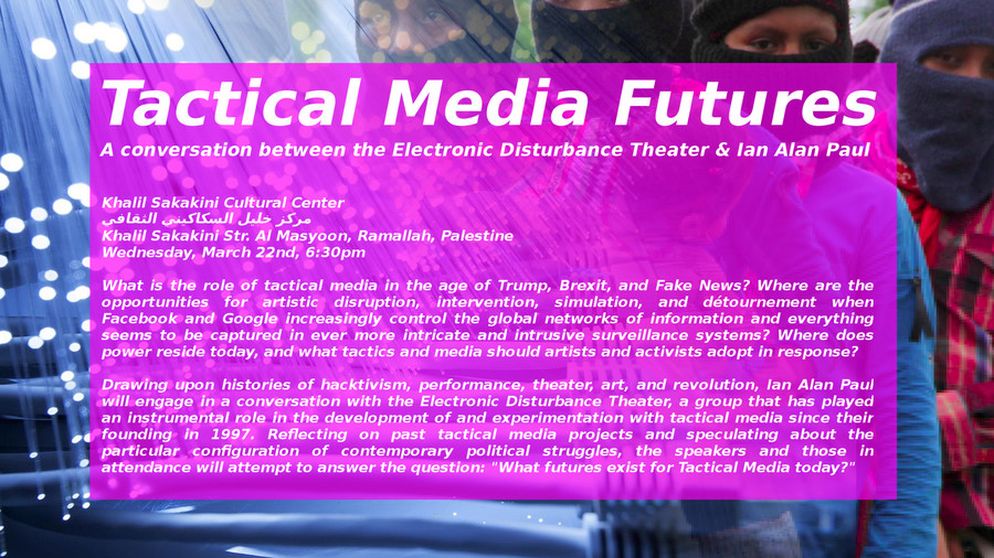Tactical Media Futures